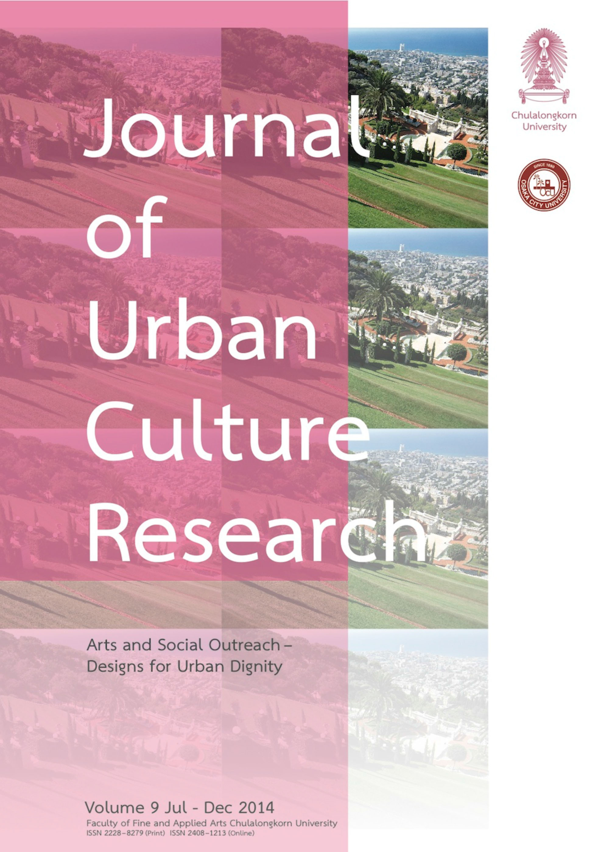 Journal of Urban Culture Research - Cover image of Haifa, Israel from Baha'i Gardens provided by Alan Kinear